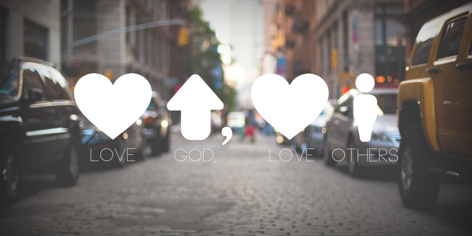 Love God, Love People